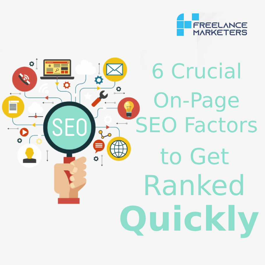 6 Crucial On-Page SEO Factors to Get Ranked Quickly
