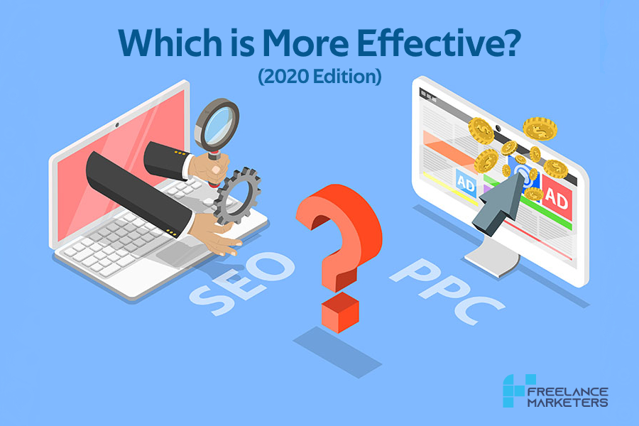 PPC vs Organic SEO- Which is More Effective (2020 Edition) - Freelance Digital Marketers